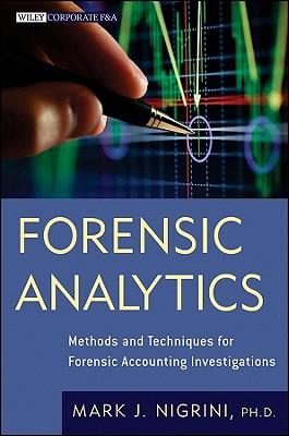 Forensic Analytics By Nigrini, Mark
