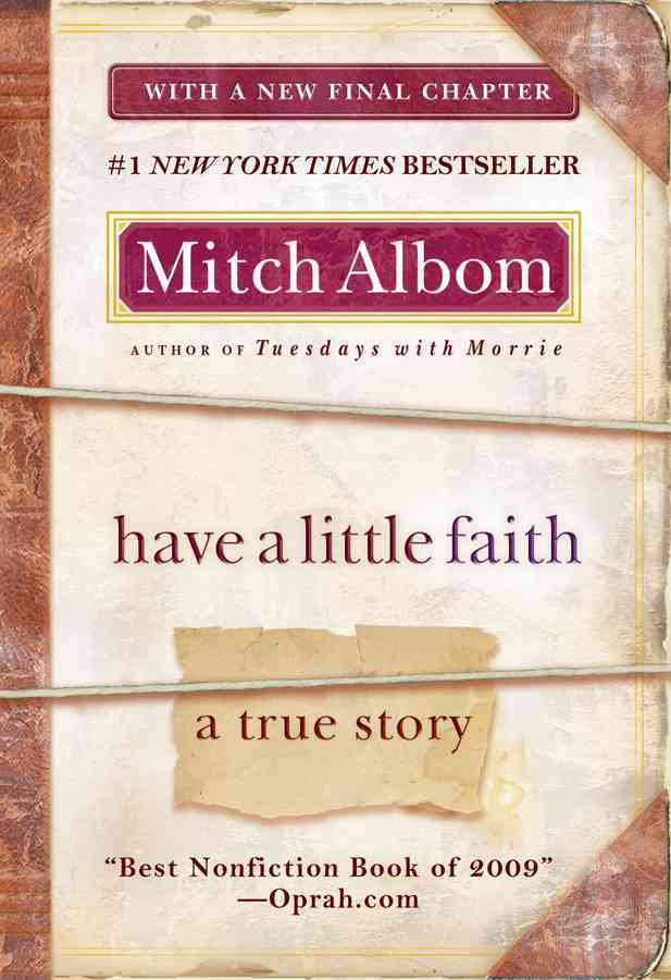 Have a Little Faith By Albom, Mitch