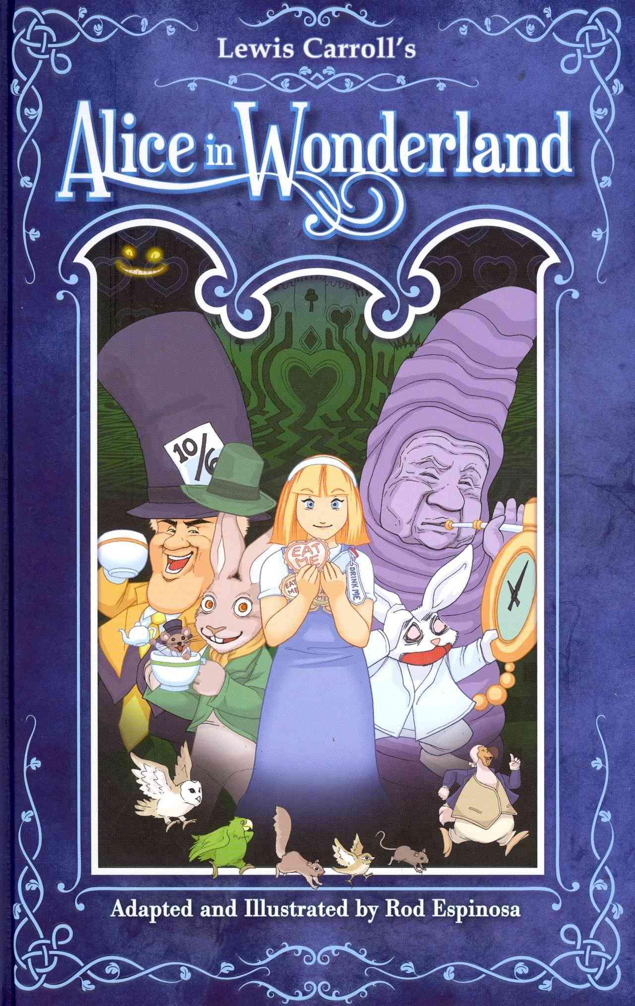 Alice in Wonderland By Espinosa, Rod/ Stradley, Randy (EDT)